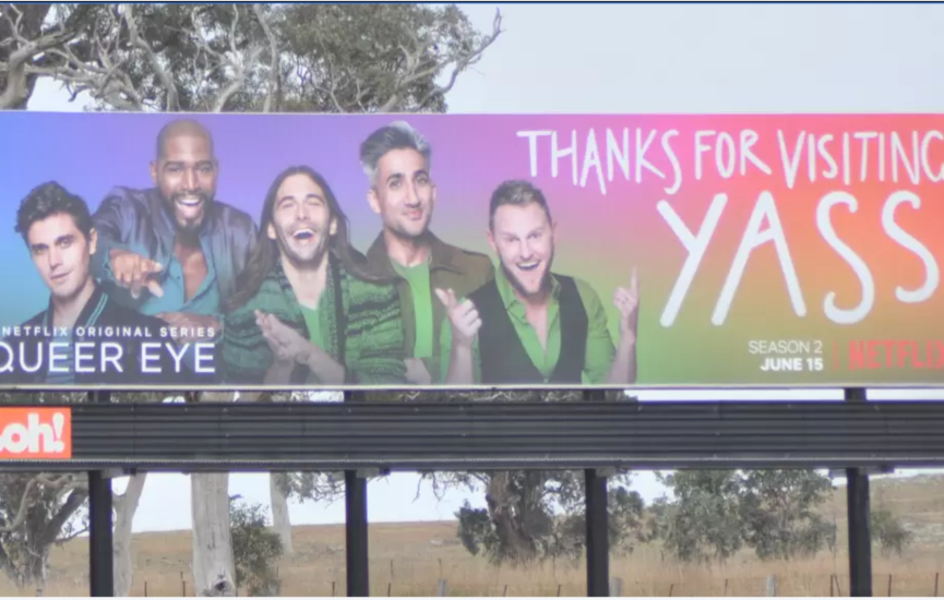 billboard of the queer eye stars saying thanks for visiting yass