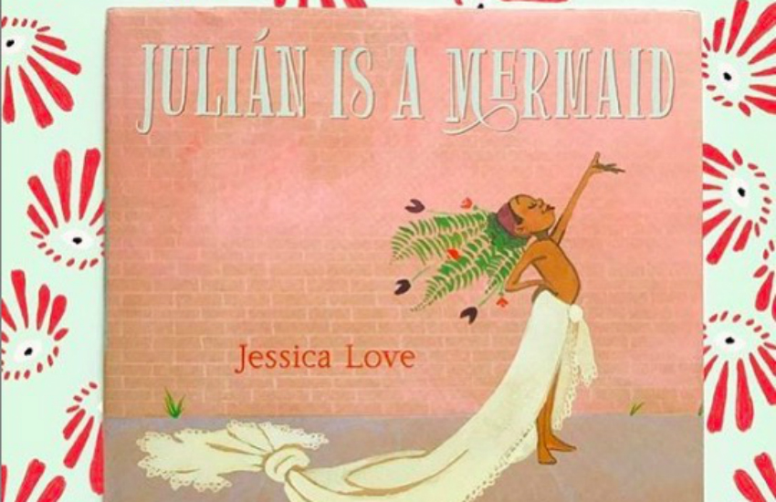 The cover of Julian Is A Mermaid by Jessica Love