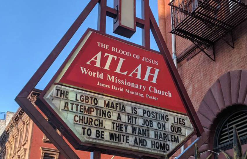 The hateful sign I came across outside the Atlah World Missionary Church in Harlem