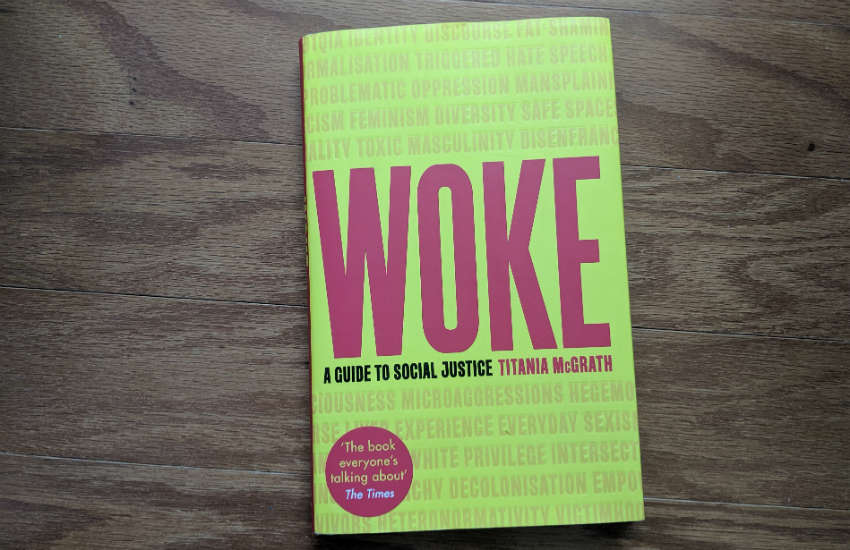 'Woke' by Titania McGrath aka Andrew Doyle